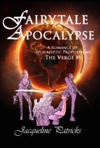 Fairytale Apocalypse by Jacqueline Patricks